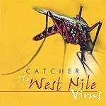 Catcher The West Nile Virus