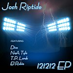 Josh Riptide 121212 - Ep