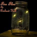 Richard Hall Fire Flies