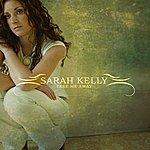 Sarah Kelly Take Me Away
