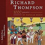 Richard Thompson 1000 Years Of Popular Music