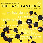 Carlos Franzetti The Jazz Kamerata