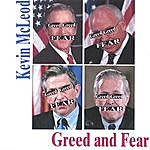 Kevin McLeod Greed And Fear