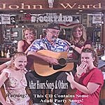John Ward After Hours Songs & Others