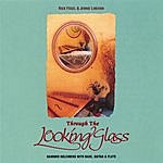Rick Fogel Through The Looking Glass