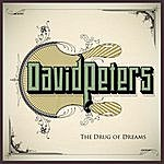 David Peters The Drug Of Dreams