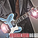 Reverend Raven Big Bee