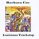 Barbara Cue Louisiana Truckstop