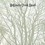 McKenzie Creek Band Mckenzie Creek Band