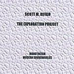 Scott M. Rifkin The Exploration Project Monotheism Modern Soundworlds