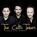 The Celtic Tenors Feels Like Home