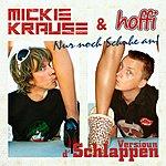 Mickie Krause Nur Noch Schuhe An! (Versioun D'schlappen)