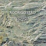 Rodrigo Leão Songs (2004-2012)