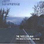 Jeff Lawrence The Faceless Man (The Acoustic Tracks 1994-2006)