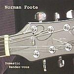 Norman Foote Domestic Rendez-Vous