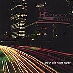 Eric Haydocy Band Rock The Night Away