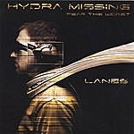 Lanes Hydra Missing . Fear The Worst
