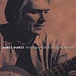 James Durst Internationally Unknown