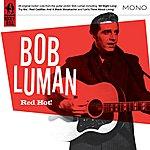 Bob Luman Red Hot