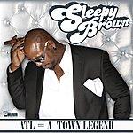 Sleepy Brown A = A Town Legend