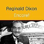 Reginald Dixon Encore!