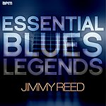 Jimmy Reed Essential Blues Legends - Jimmy Reed