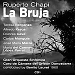 Teresa Berganza Ruperto Chapí : La Bruja (Zarzuela En Tres Actos) (1960)