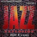Bill Evans Bill Evans: Jazz Explosion, Vol. 2