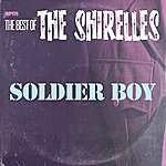 The Shirelles Soldier Boy - The Best Of The Shirelles