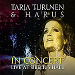 Tarja Turunen In Concert:Live At Sibelius Hall (Live At Sibelius Hall, Lahiti, Finland/2009)