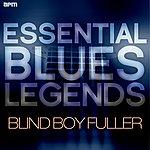 Blind Boy Fuller Essential Blues Legends - Blind Boy Fuller