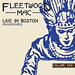 Fleetwood Mac Live In Boston, Vol. 2