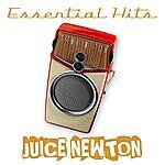 Juice Newton Essential Hits