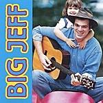 Big Jeff Big Jeff I