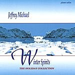 Jeffrey Michael Winter Spirits - The Holiday Collection