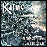 Kaine Breaking The Surface (Live In London 2012)