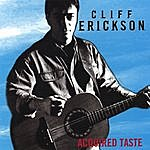 Cliff Erickson Acquired Taste