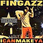Fingazz I Can Make Ya