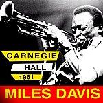 Miles Davis Carnegie Hall 1961