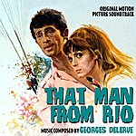 Georges Delerue That Man From Rio - Original Motion Picture Soundtrack