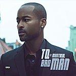 TQ Bad Man (Feat. Mystikal)