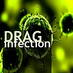 Drag Infection - Single