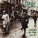 The Wolfe Tones Rifles Of The I.R.A.