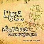 Mina Maestro...A Note!
