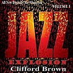 Clifford Brown Clifford Brown: Jazz Explosion, Vol. 3