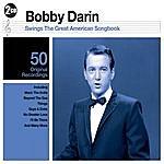 Bobby Darin Bobby Darin Swings The Great American Songbook