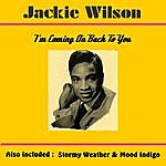 Jackie Wilson I'm Coming On Back To You