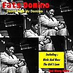Fats Domino Dance With Mr Domino
