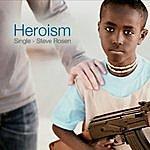 Steve Rosen Heroism