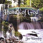 Joe Wamsley Hands Of God